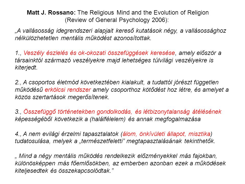 Matt J. Rossano: The Religious Mind and the Evolution of Religion