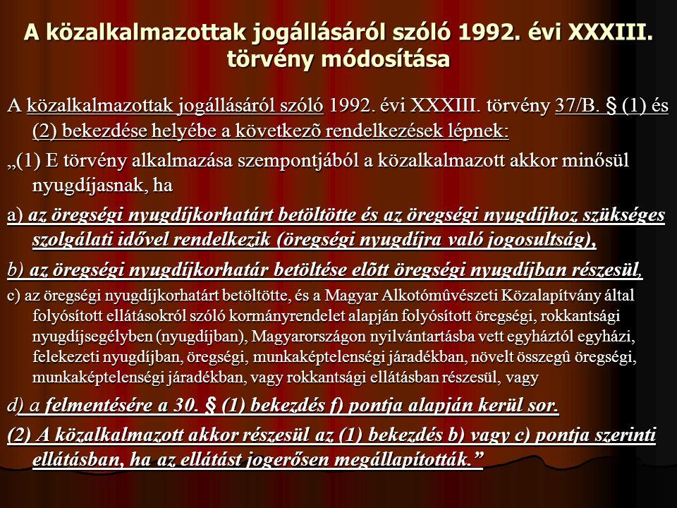 A közalkalmazottak jogállásáról szóló 1992. évi XXXIII