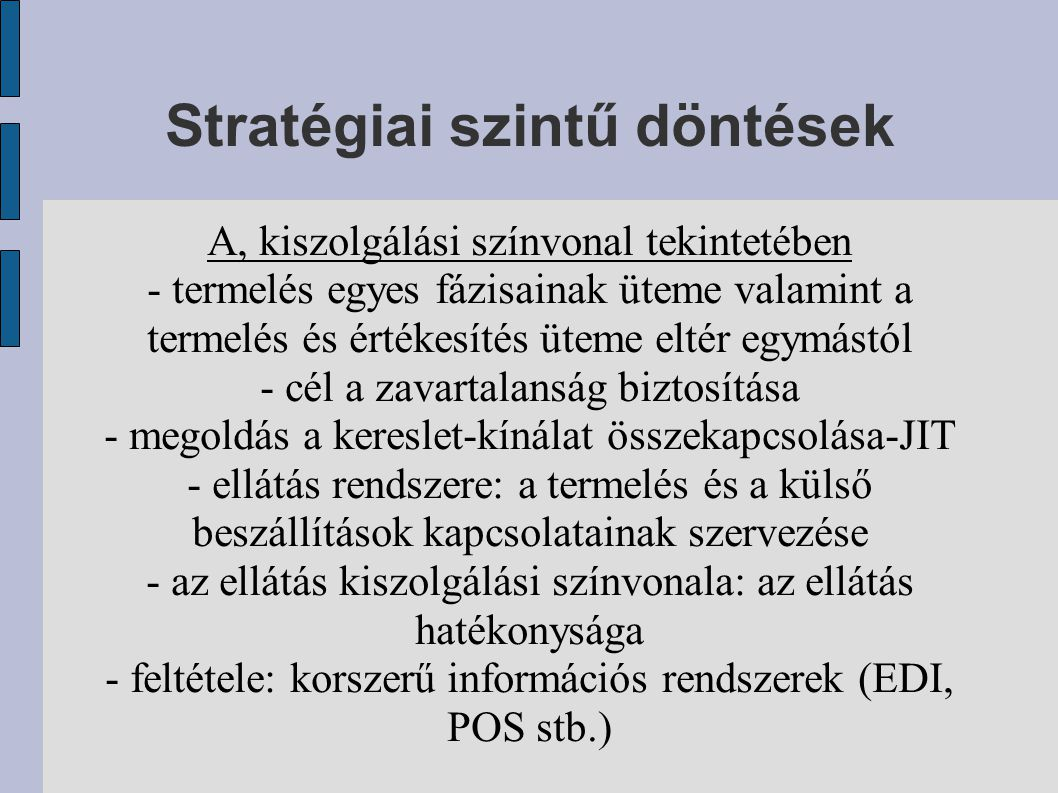 Stratégiai szintű döntések