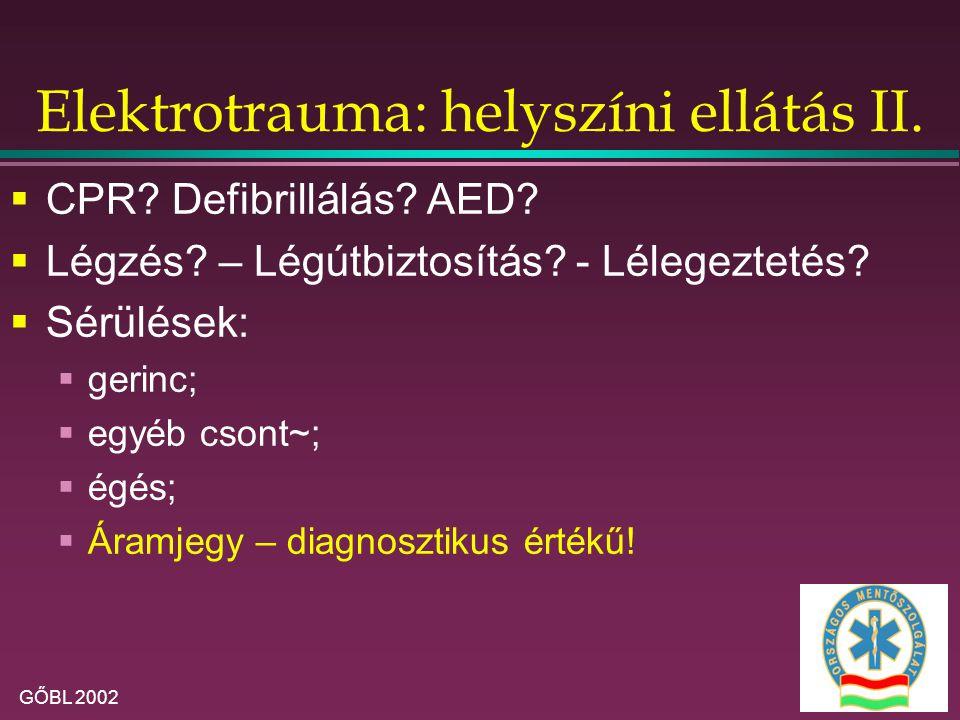 Elektrotrauma: helyszíni ellátás II.