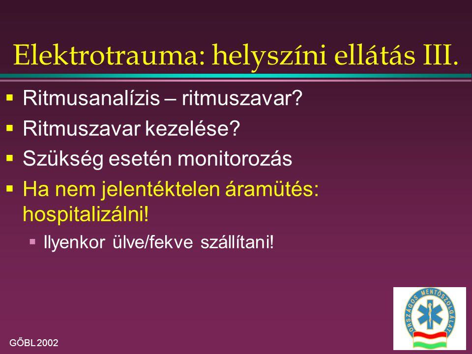 Elektrotrauma: helyszíni ellátás III.