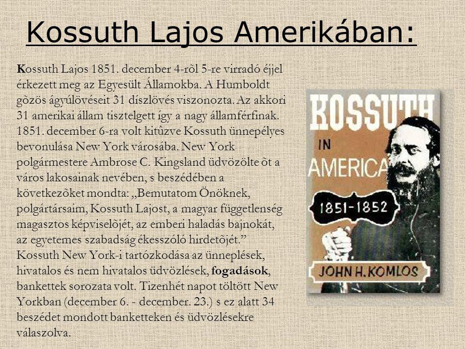 Kossuth Lajos Amerikában: