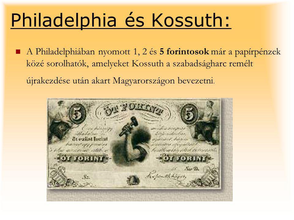 Philadelphia és Kossuth: