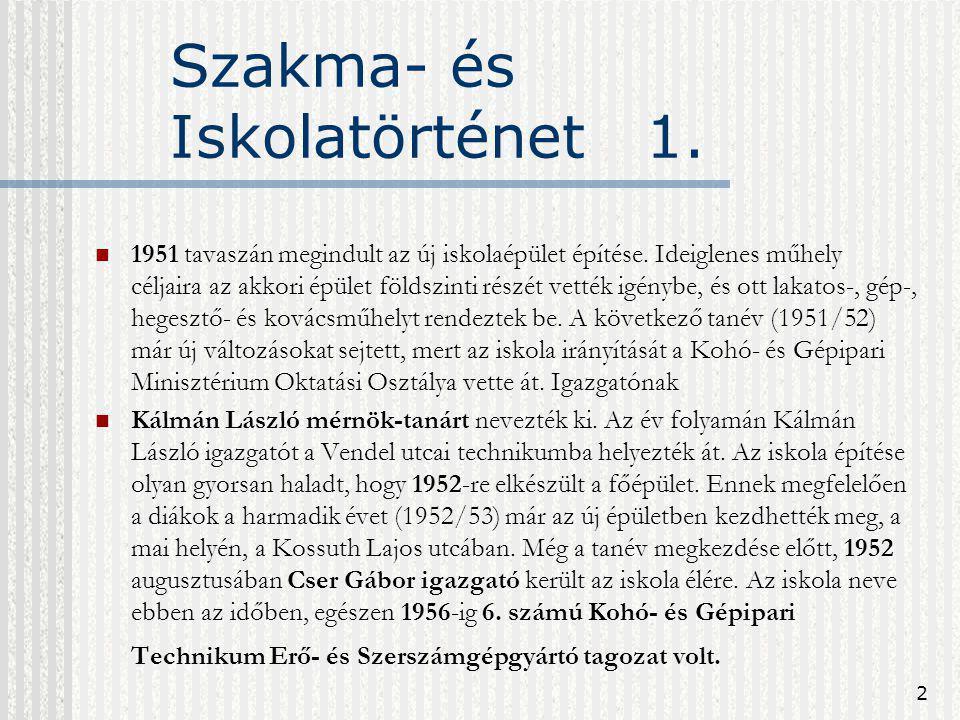 Szakma- és Iskolatörténet 1.