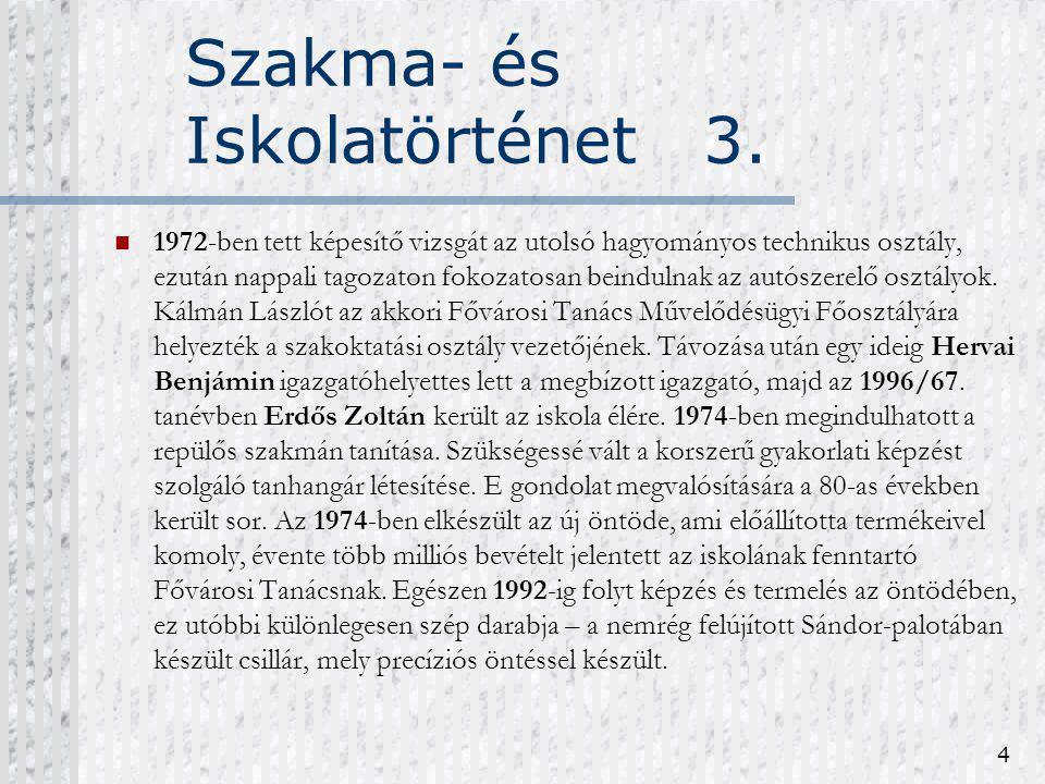 Szakma- és Iskolatörténet 3.