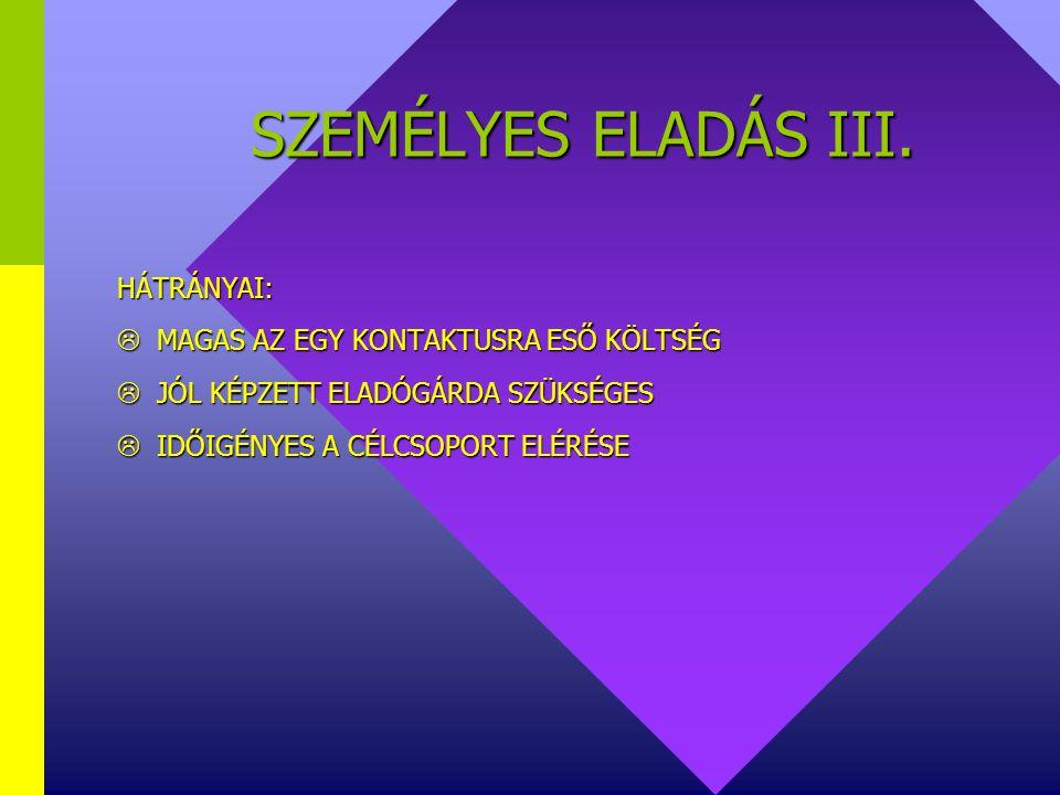 SZEMÉLYES ELADÁS III.