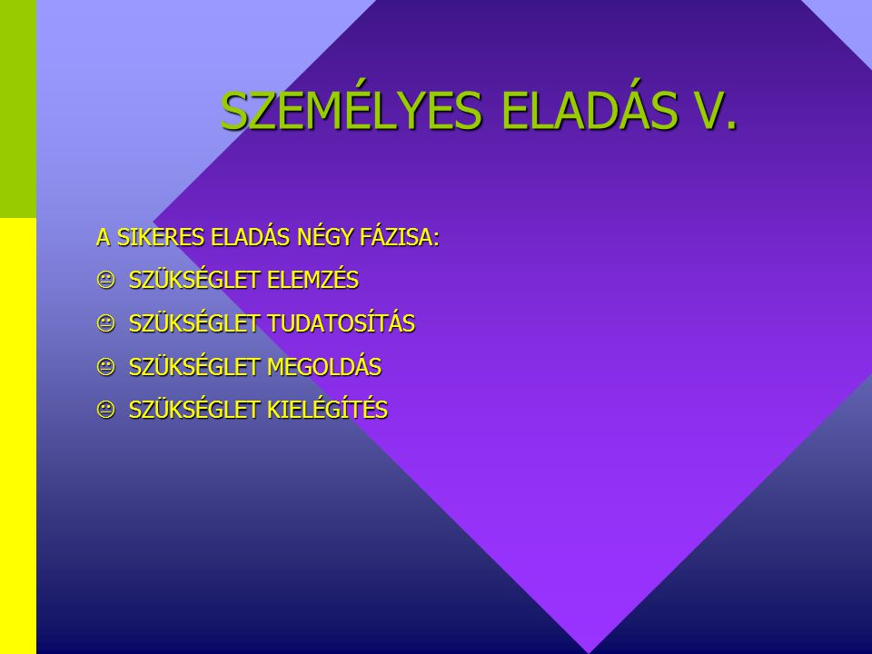 SZEMÉLYES ELADÁS V.