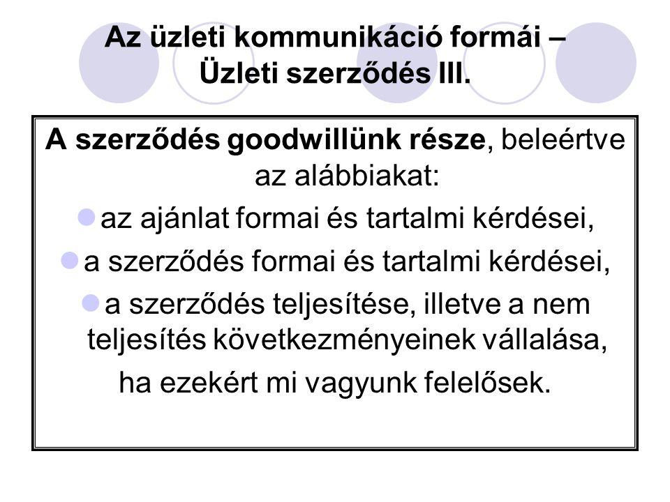 Az üzleti kommunikáció formái – Üzleti szerződés III.