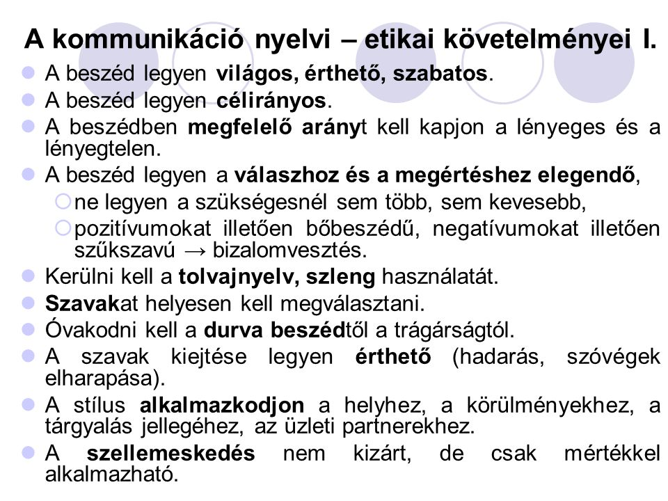 A kommunikáció nyelvi – etikai követelményei I.