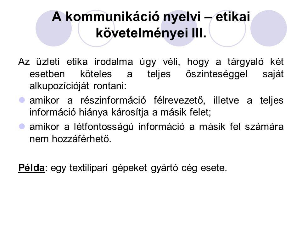 A kommunikáció nyelvi – etikai követelményei III.