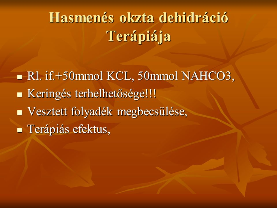 Hasmenés okzta dehidráció Terápiája