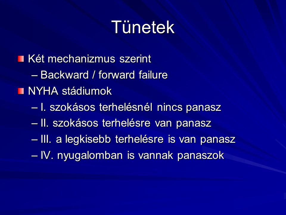 Tünetek Két mechanizmus szerint Backward / forward failure