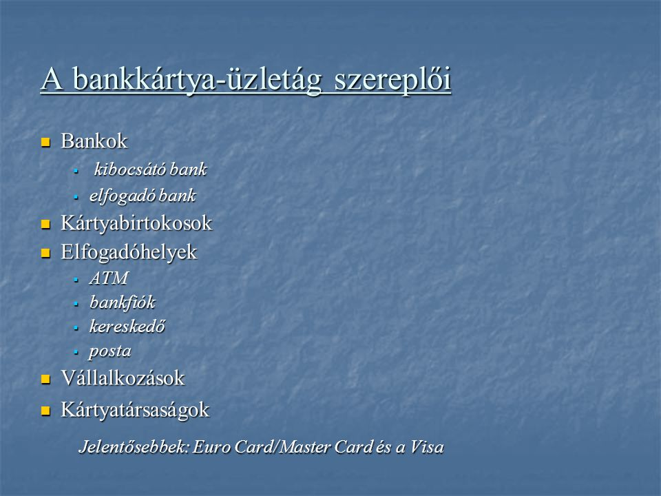 A bankkártya-üzletág szereplői