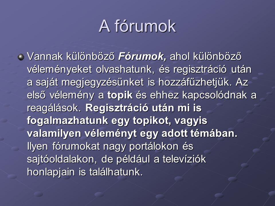 A fórumok
