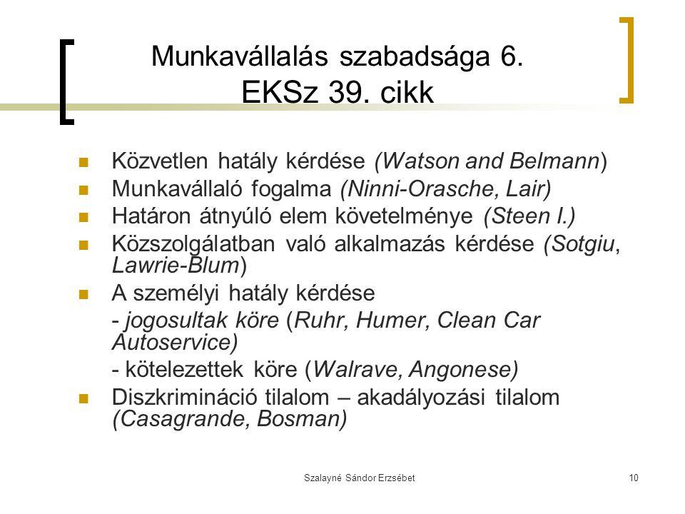 Munkavállalás szabadsága 6. EKSz 39. cikk