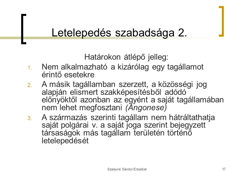 Letelepedés szabadsága 2.