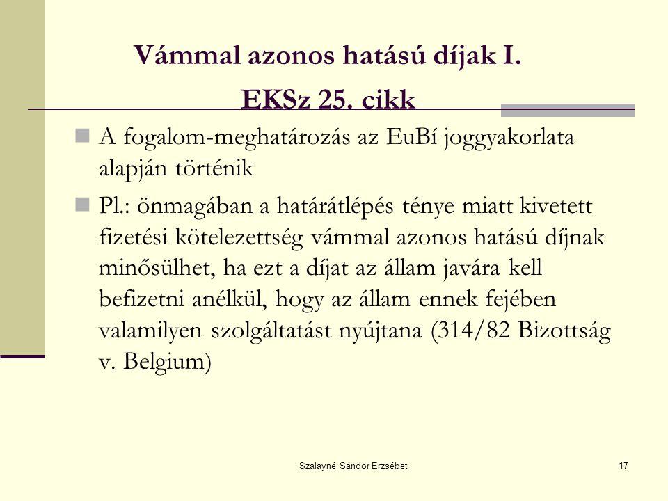 Vámmal azonos hatású díjak I. EKSz 25. cikk