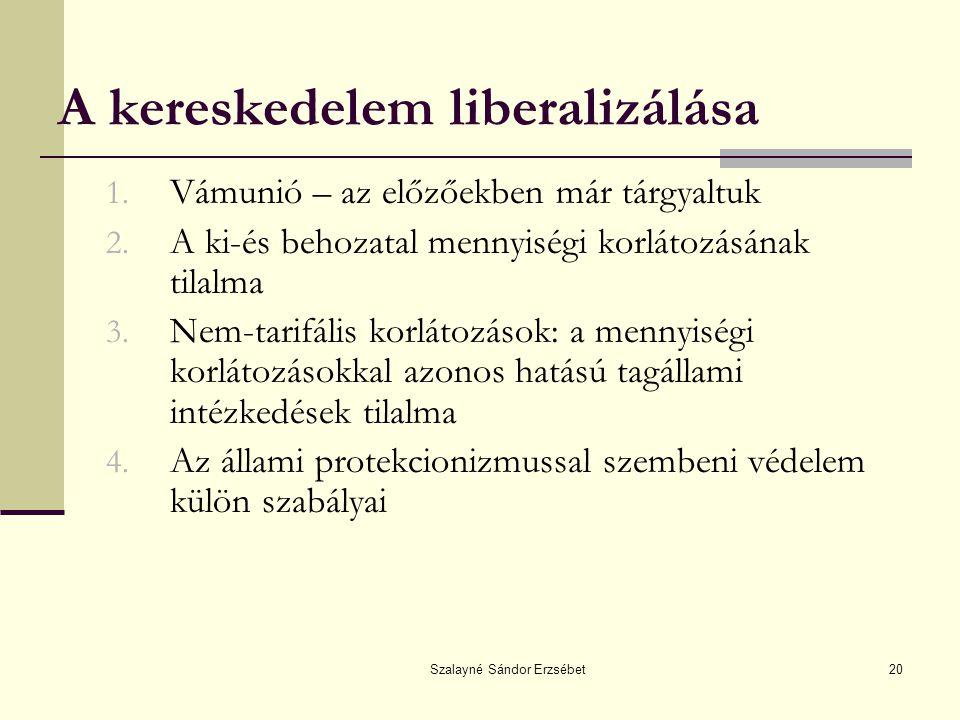 A kereskedelem liberalizálása