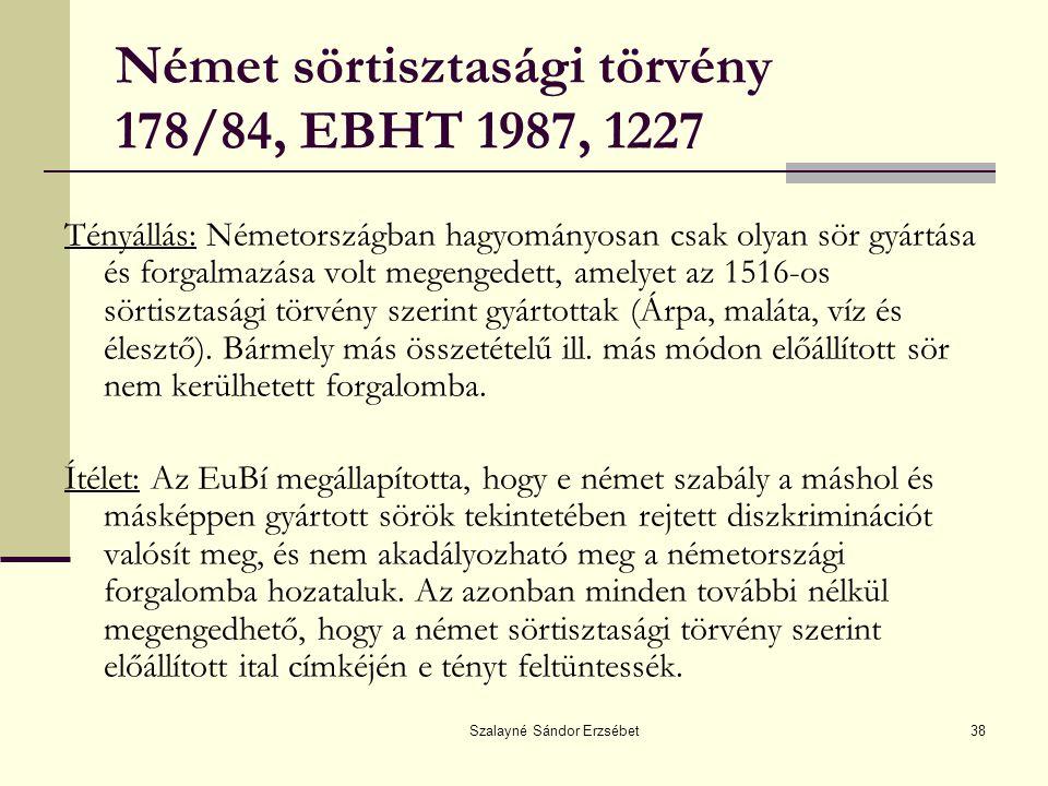 Német sörtisztasági törvény 178/84, EBHT 1987, 1227