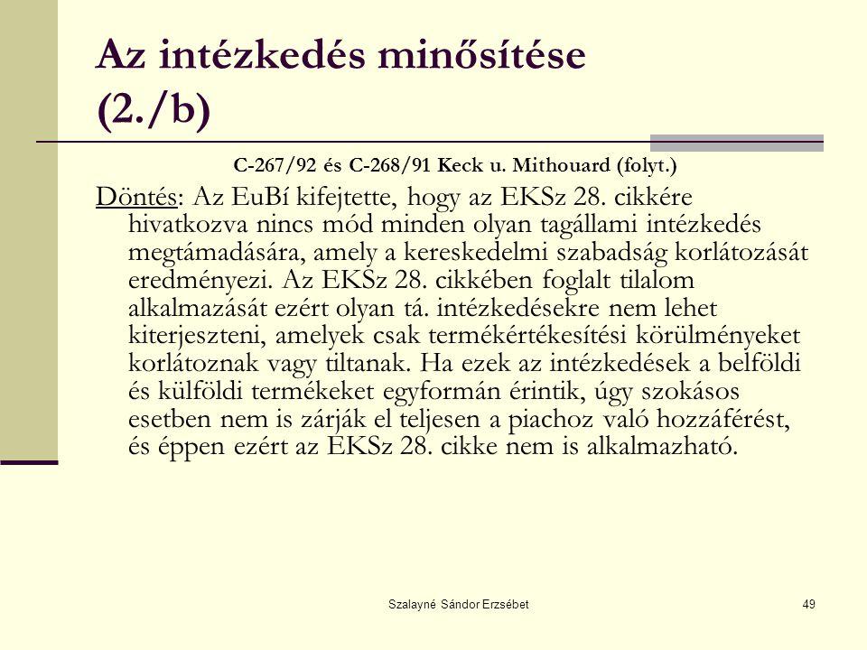 Az intézkedés minősítése (2./b)