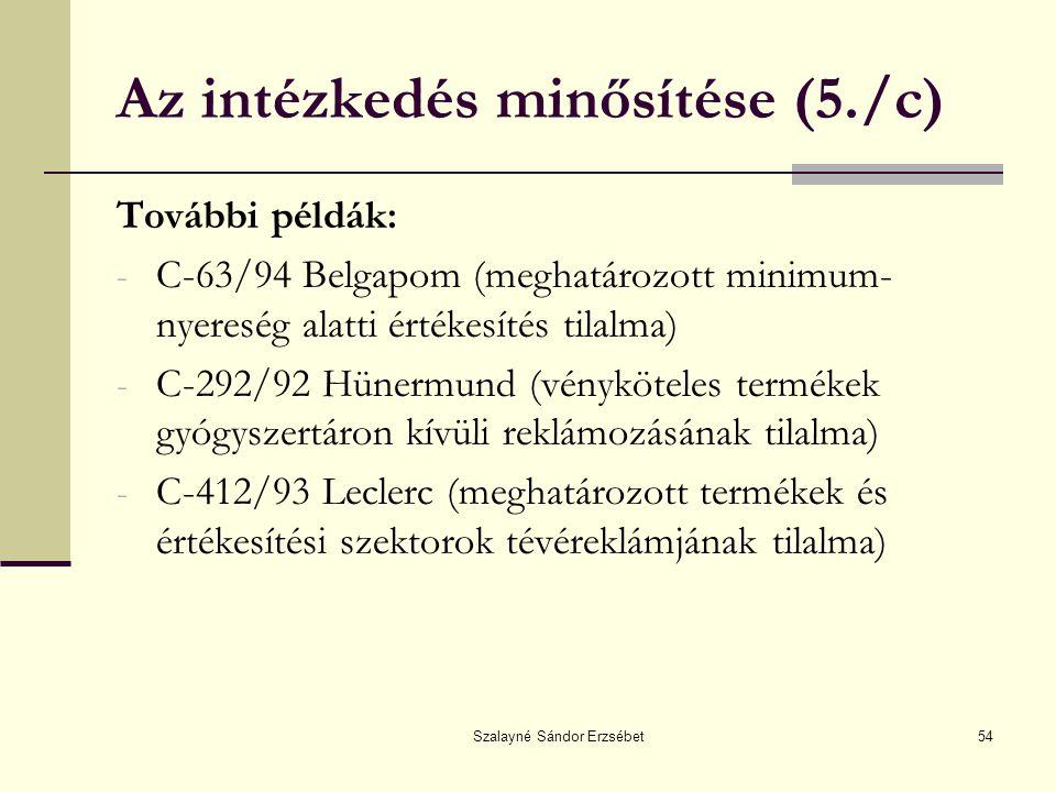 Az intézkedés minősítése (5./c)