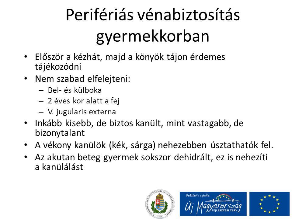 Perifériás vénabiztosítás gyermekkorban