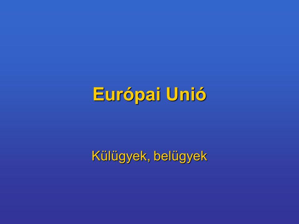 Európai Unió Külügyek, belügyek
