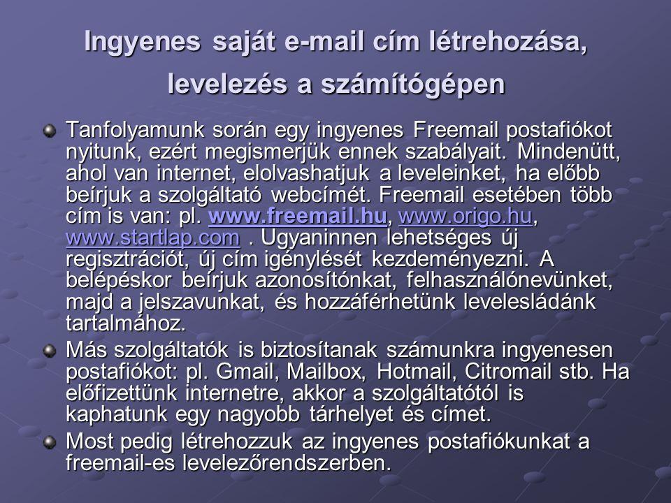 Ingyenes saját e-mail cím létrehozása, levelezés a számítógépen
