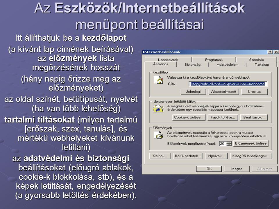 Az Eszközök/Internetbeállítások menüpont beállításai