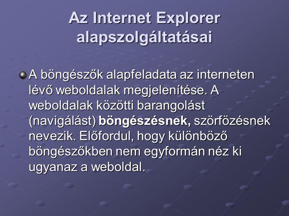 Az Internet Explorer alapszolgáltatásai