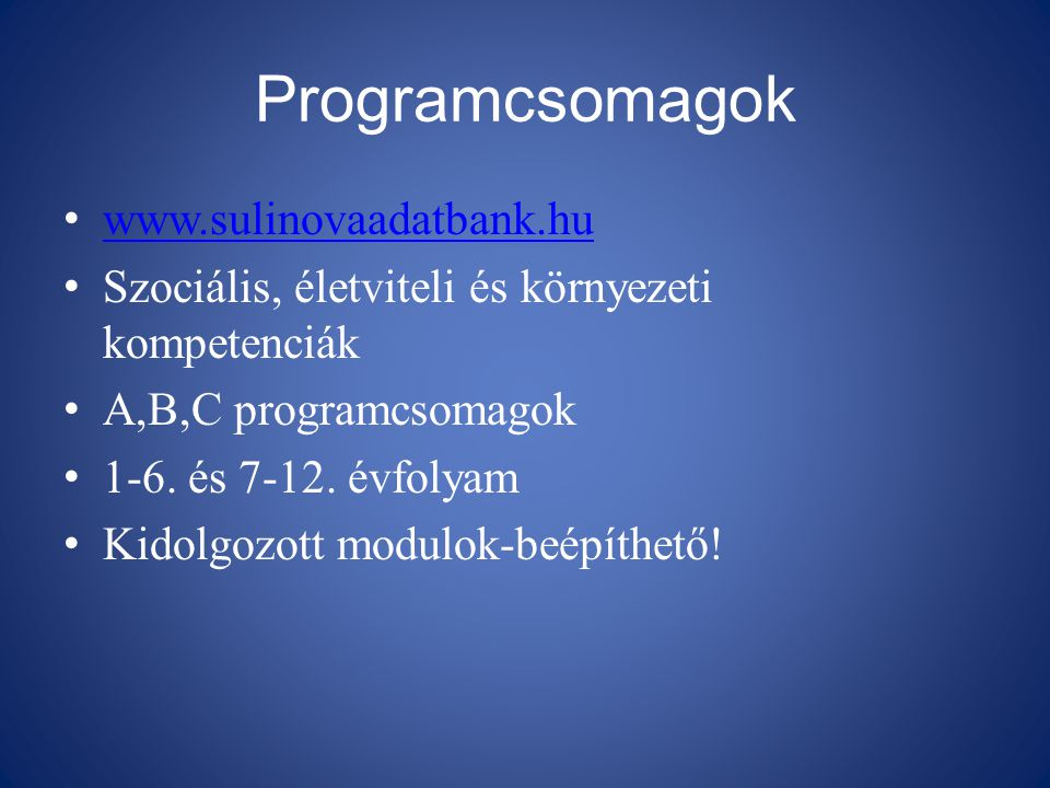 Programcsomagok www.sulinovaadatbank.hu