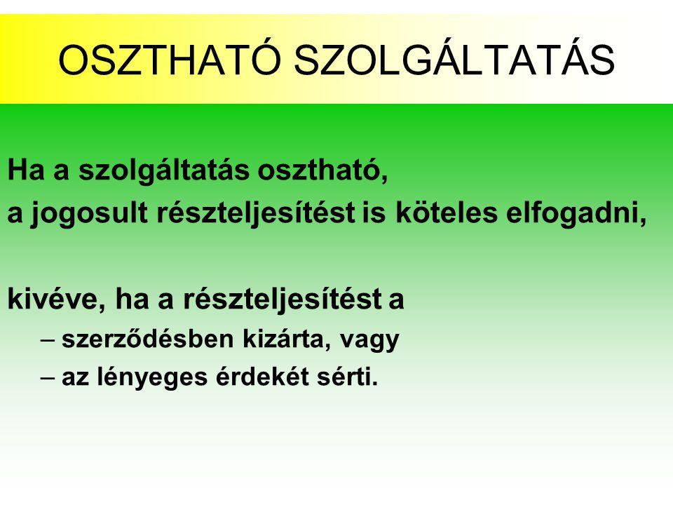 OSZTHATÓ SZOLGÁLTATÁS