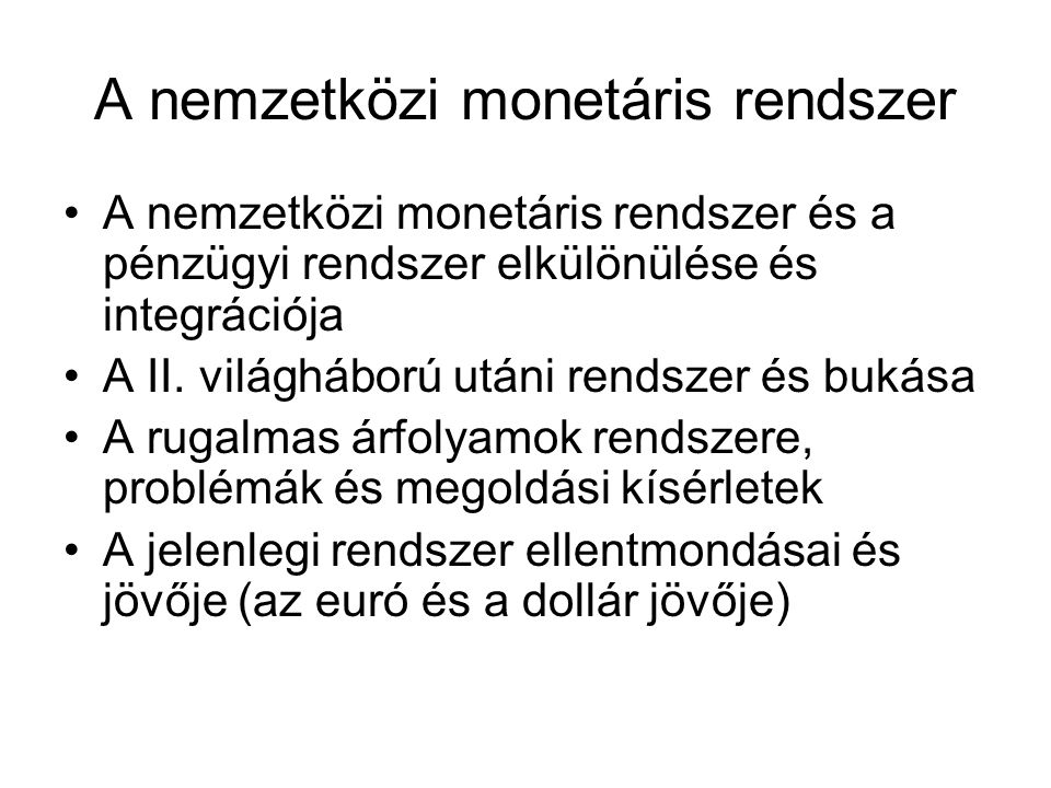 A nemzetközi monetáris rendszer