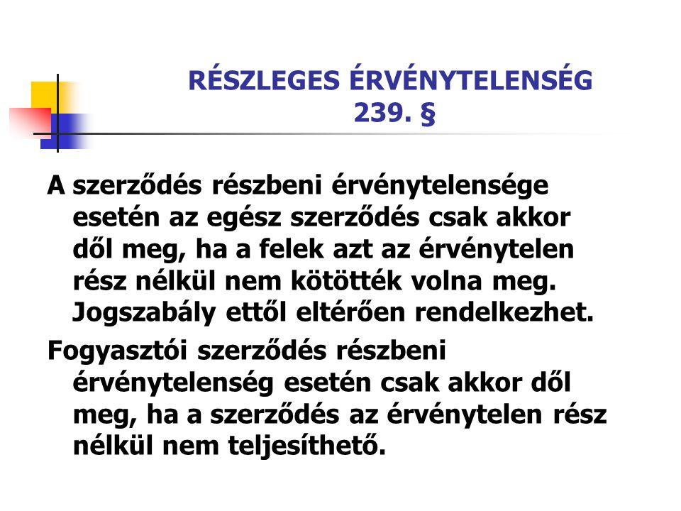 RÉSZLEGES ÉRVÉNYTELENSÉG 239. §