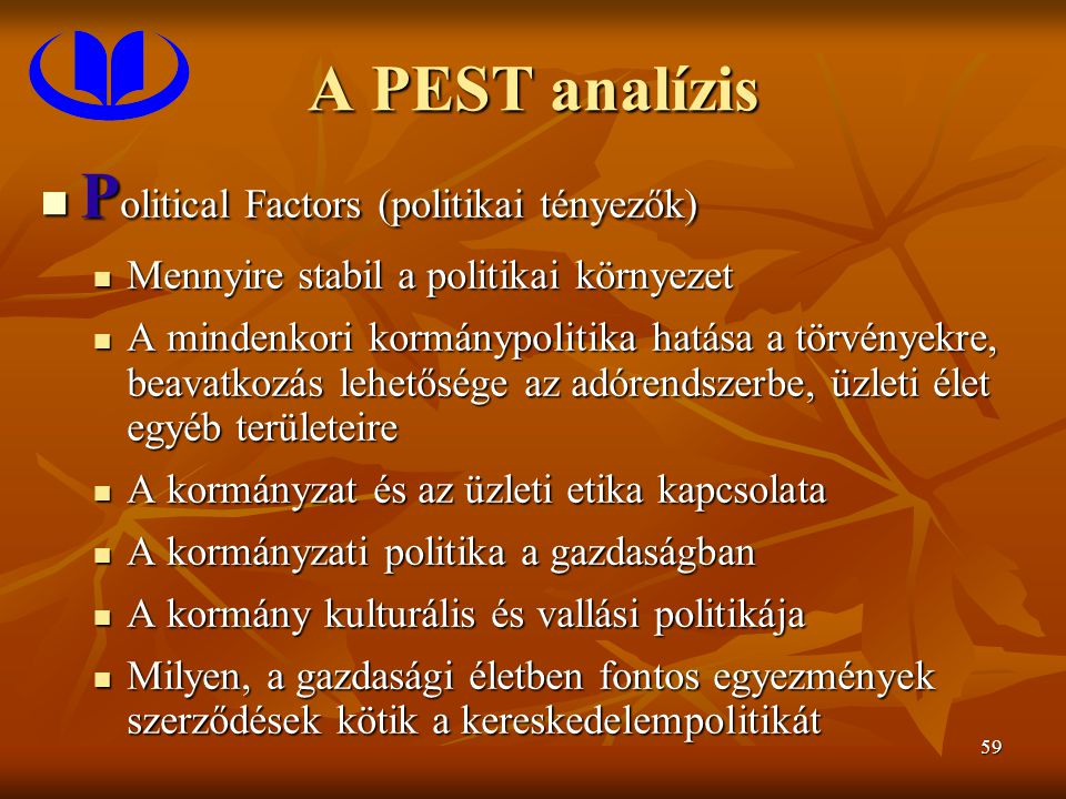 Political Factors (politikai tényezők)