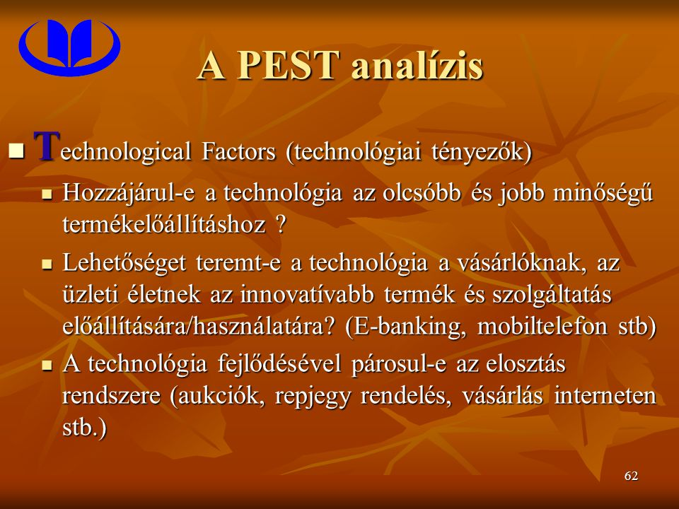Technological Factors (technológiai tényezők)