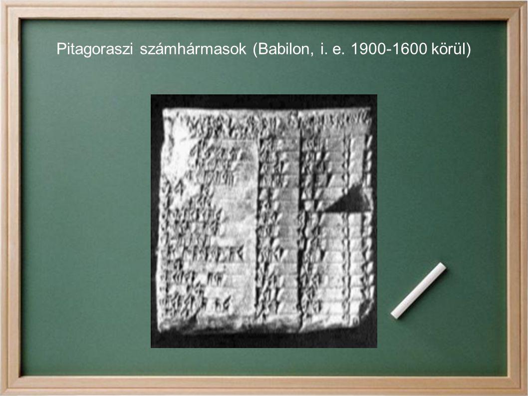 Pitagoraszi számhármasok (Babilon, i. e. 1900-1600 körül)