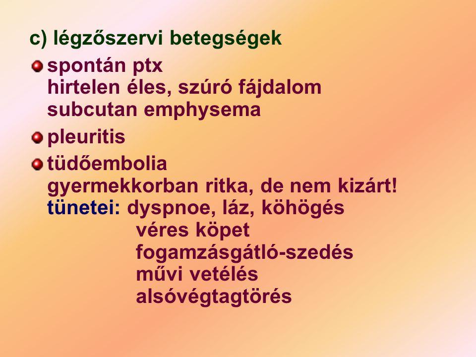c) légzőszervi betegségek