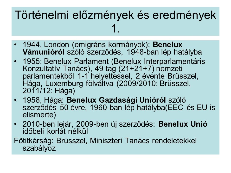 Történelmi előzmények és eredmények 1.