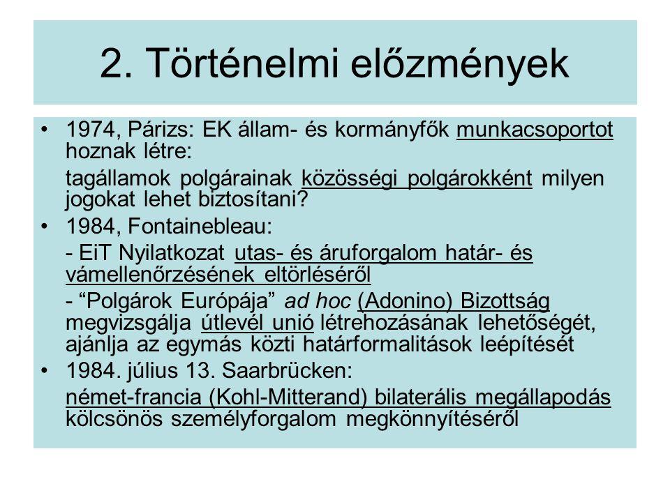 2. Történelmi előzmények