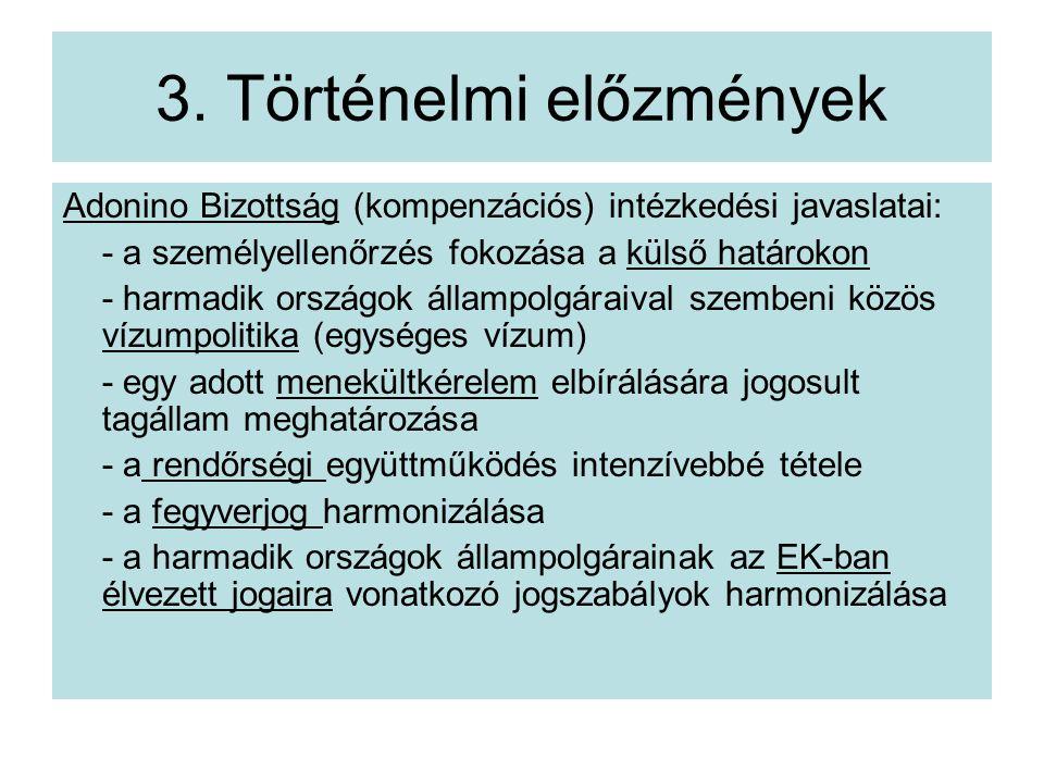 3. Történelmi előzmények