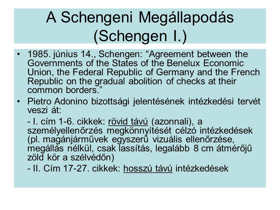 A Schengeni Megállapodás (Schengen I.)