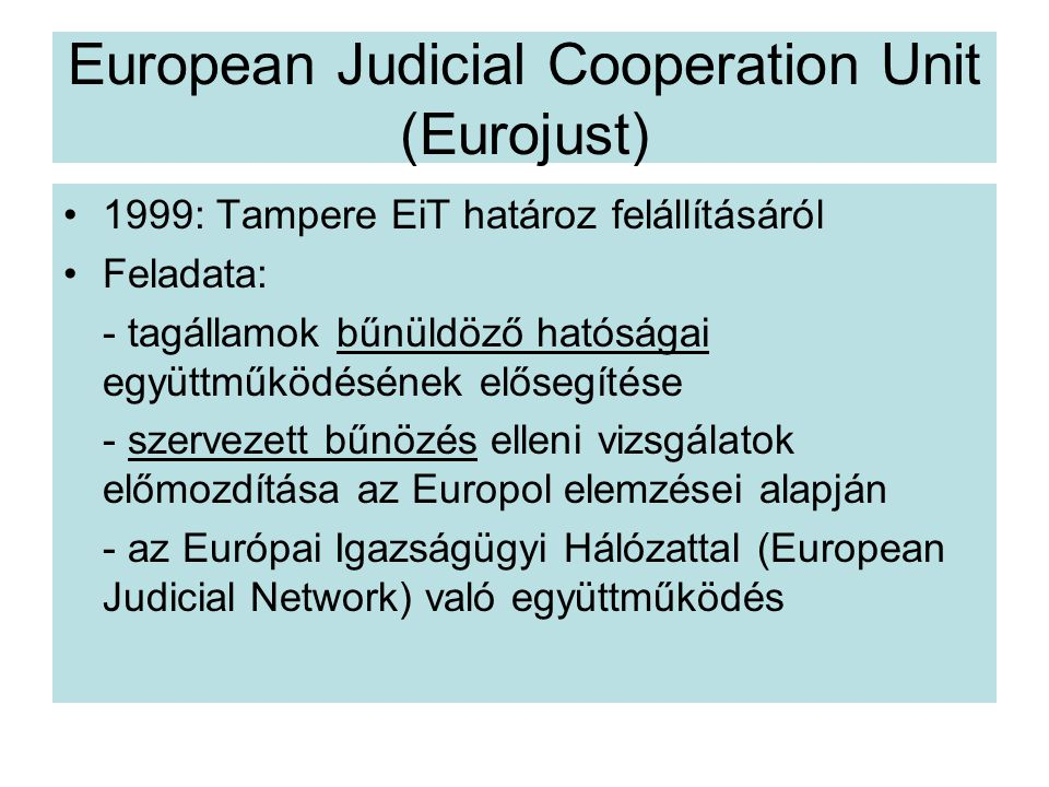 European Judicial Cooperation Unit (Eurojust)