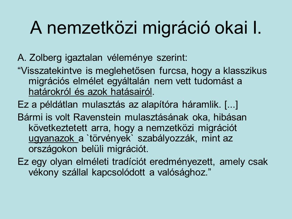 A nemzetközi migráció okai I.
