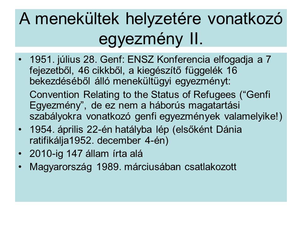 A menekültek helyzetére vonatkozó egyezmény II.