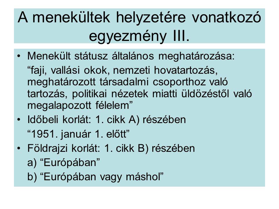 A menekültek helyzetére vonatkozó egyezmény III.