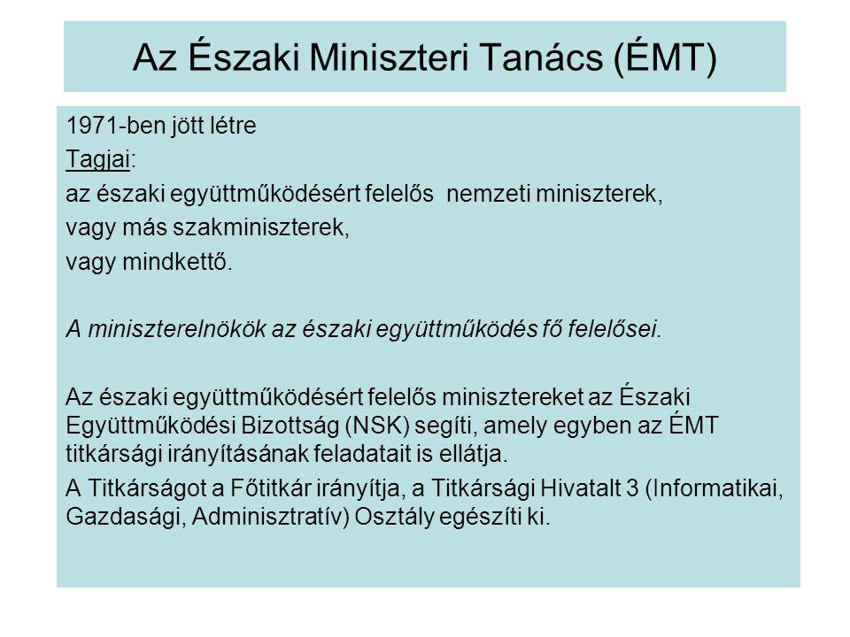 Az Északi Miniszteri Tanács (ÉMT)