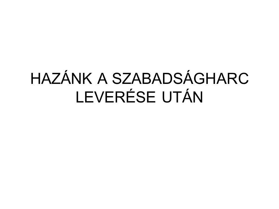HAZÁNK A SZABADSÁGHARC LEVERÉSE UTÁN