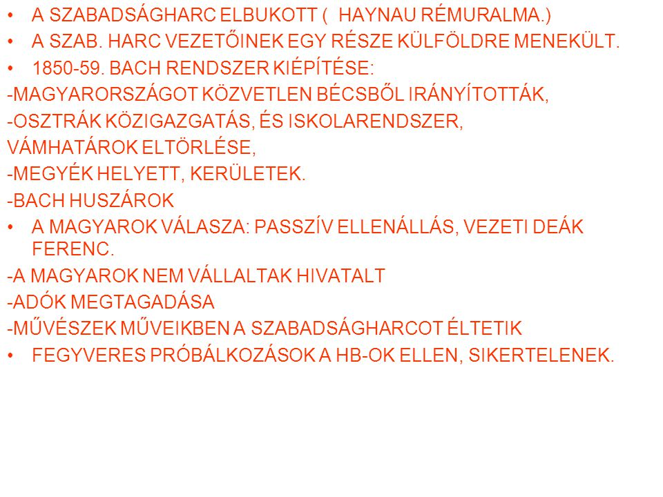 A SZABADSÁGHARC ELBUKOTT ( HAYNAU RÉMURALMA.)