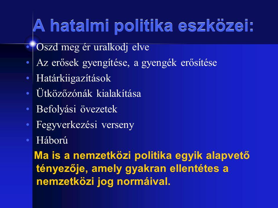 A hatalmi politika eszközei: